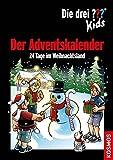 Die drei ??? Kids, Der Adventskalender: 24 Tage im Weihnachtsland. Mit Extra: Stickerbogen