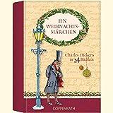 Ein Weihnachtsmärchen: Charles Dickens in 24 Büchlein (Geschenkbücher für Erwachsene)