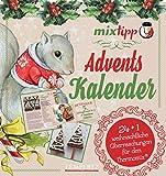 mixtipp: Adventskalender (Kochen mit dem Thermomix)