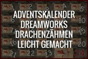 Adventskalender DreamWorks Drachenzähmen leicht gemacht