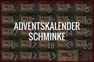 Adventskalender Schminke